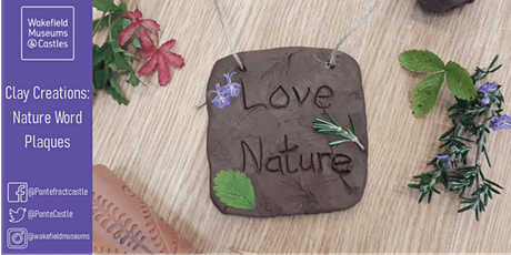 PC: Clay Creations: Nature Word Plaques - Ages 6+ - 28th Oct' 21 - 2:30pm tickets