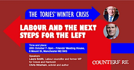 The Tories' winter crisis, Labour and the next steps for the left tickets