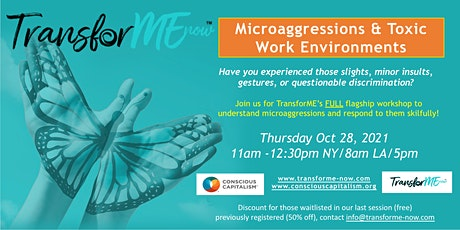 Microaggressions & Toxic Work Environments Workshop 1.5hr by TransforME Now tickets