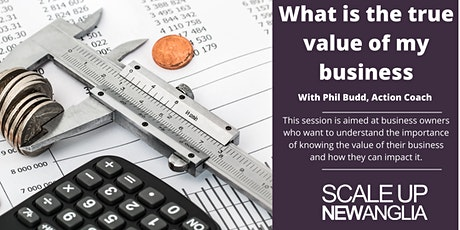 What is the true value of my business? tickets