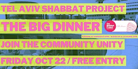Tel Aviv Shabbat Project: The Big Dinner + Kabbalat Shabbat & Wine tickets