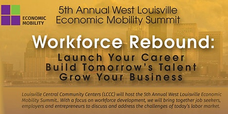 LCCC's 5th Annual Economic Mobility Summit: Workforce Rebound tickets