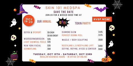 SKIN 101's Annual Boo-Toxin Party tickets