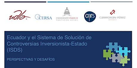 Ecuador y el Sistema de Solución de Controversias Inversionista-Estado entradas