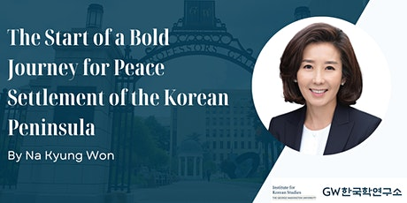 The Start of a Bold Journey for Peace Settlement of the Korean Peninsula tickets