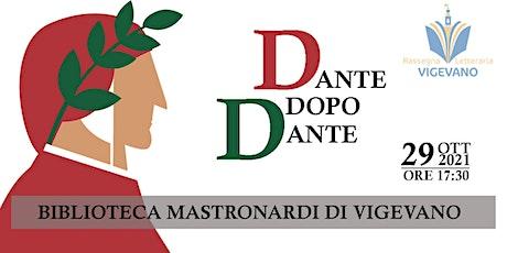 Dante dopo Dante biglietti