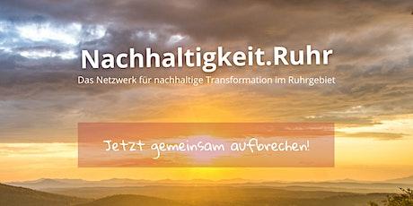 1. Stammtisch Nachhaltigkeit.Ruhr Tickets