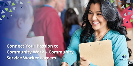 Connect Your Passion to Community Work – Community Service Worker careers tickets
