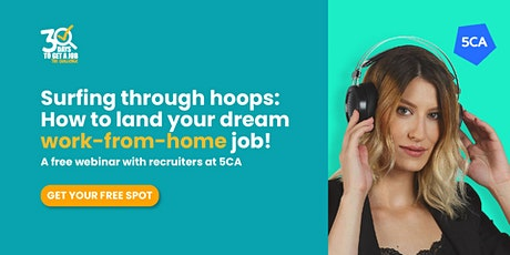 Surfing through hoops: How to Land Your Dream Work-From-Home Job! tickets