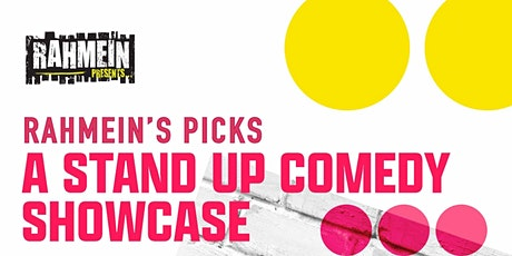 Rahmein's Picks: A Stand Up Comedy Showcase tickets