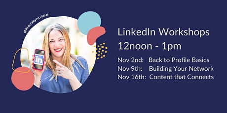 Back to Basics - Your LinkedIn Profile tickets