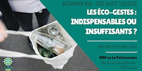 Afterwork #38 | Les éco-gestes :  indispensables ou insuffisants ? billets