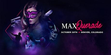 MaximBet Maxquerade Party.Denver, Colorado. tickets