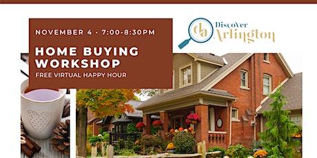 Discover Arlington: Virtual Home Buying Workshop (Nov 4) tickets