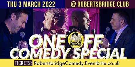One Off Comedy Special @ The Robertsbridge Club, Robertsbridge! tickets