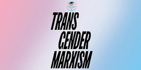 Small Trans Book Club - Transgender Marxism 2 tickets
