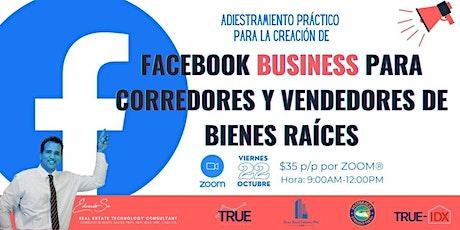 Facebook Business para Corredores y Vendedores de Bienes Raíces entradas