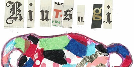 Half-Term Crafting - Kintsugi Collage - Monday 25th October 10.30 - 2.30 tickets