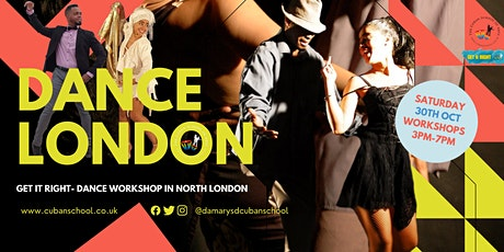 GET it Right - Sat 30th Oct Dance workshop with DCubanSchool in London tickets