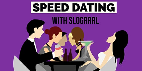 Speed Dating with SLO GRRRL tickets