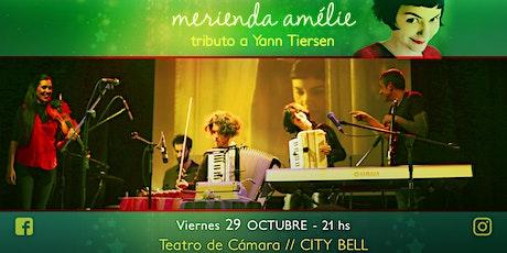 Merienda Amélie - tributo a Yann Tiersen // City Bell entradas