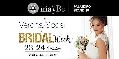 Events Maybe per Verona Sposi Bridal Week tickets