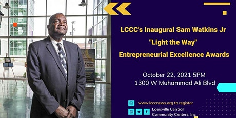 Light the Way Entrepreneurial Excellence Awards & Business Mixer tickets