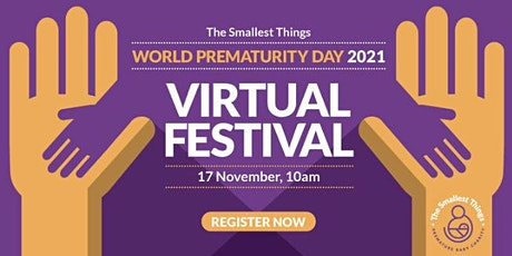 The Smallest Things - World Prematurity Day Festival tickets