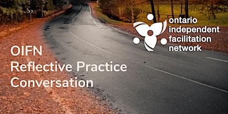 OIFN Reflective Practice Conversation tickets