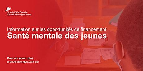 Information sur les opportunités de financement : Santé mentale des jeunes billets