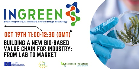 Building a New Biobased Value Chain for Industry: From Lab to Market tickets