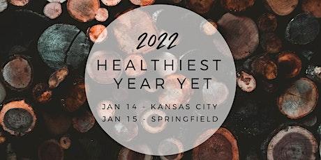 2022 Healthiest Year Yet - Springfield tickets
