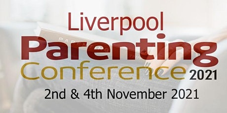 Liverpool Parenting Conference tickets