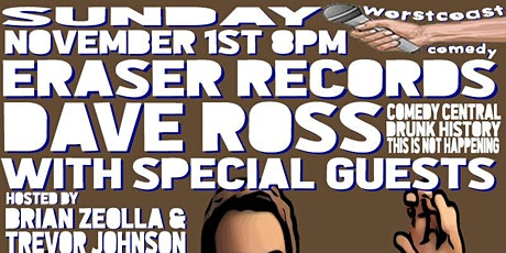 Dave Ross (Comedy Central, IFC) w/ Special Guests tickets