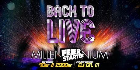 Feierstarter Millennium Tickets