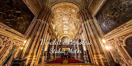 Vivaldi e Pergolesi - Stabat Mater biglietti