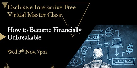 How to Become Financially Unbreakable Masterclass tickets