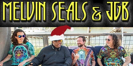 VERY JERRY XMAS  w/ Melvin Seals & JGB NIGHT 1 @ Auburns Foothill Fillmore! tickets
