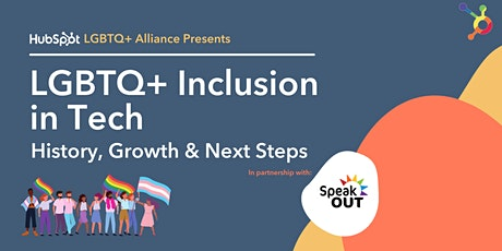LGBTQ+ Inclusion in Tech: History, Growth & Next Steps tickets