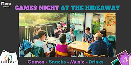 Games Night at The Hideaway tickets