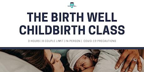 The Birth Well Childbirth Class tickets