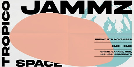 TROPICO w/JAMMZ & more tickets