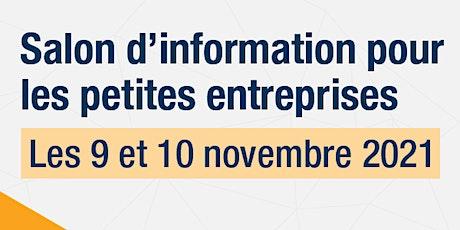 Le Salon d'information pour les petites entreprises est là. Inscrivez-vous! billets