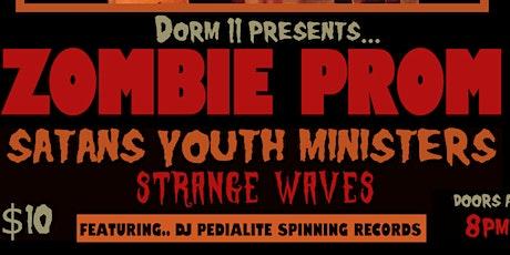 Zombie Prom w/ Satan's Youth Ministers, Strange Waves, DJ Pedialite tickets