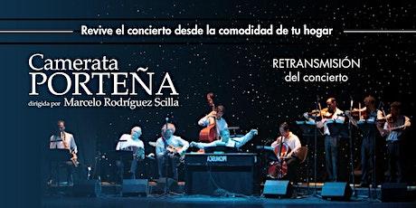 Retransmisión Camerata Porteña dirigida por Marcelo Rodríguez Scilla entradas
