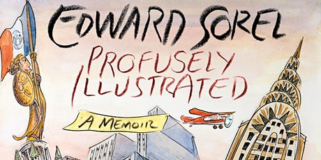 Profusely Illustrated- An Evening with Cartoonist Edward Sorel tickets