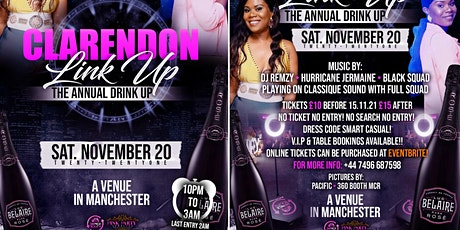CLARENDON LINK UP MANCHESTER tickets
