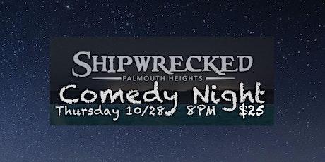 Shipwrecked Comedy Night tickets