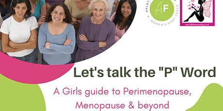 Girls guide to Perimenopause, Menopause & Beyond tickets