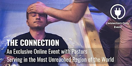 THE CONNECTION: An Exclusive Online Event with Pastors tickets